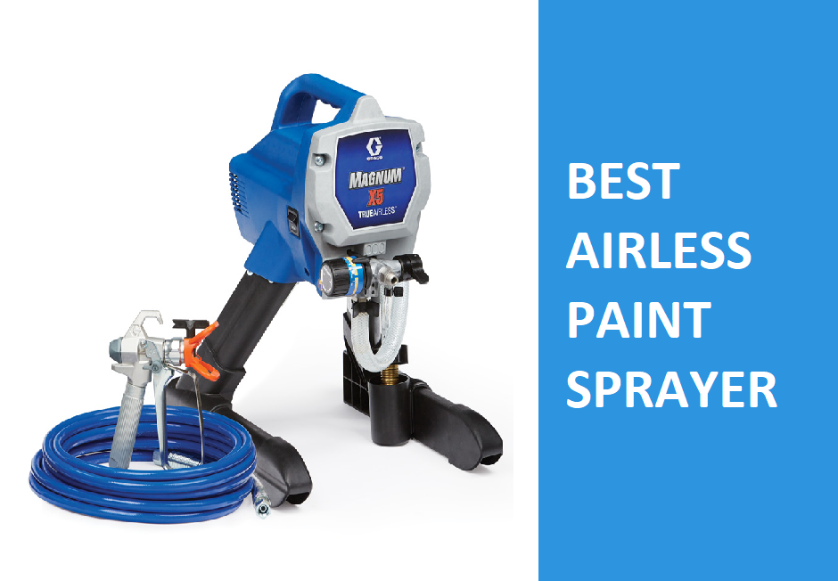 What Is The Best Airless Paint Sprayer For Home Use